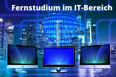 Fernstudium im IT-Bereich
