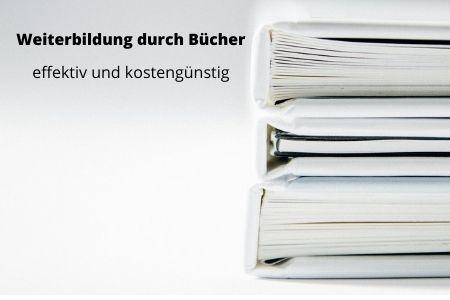 Weiterbildung durch Bücher - effizient und kostengünstig