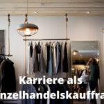 Karriere als Einzelhandelskauffrau