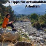 5 Tipps für ortsunabhängiges Arbeiten